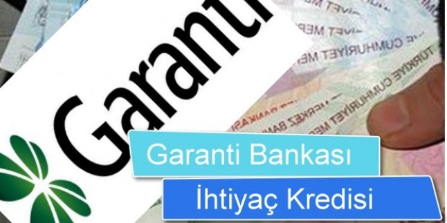 Garanti Bankası 60 Ay Vadeli 20.000 TL İhtiyaç Kredisi